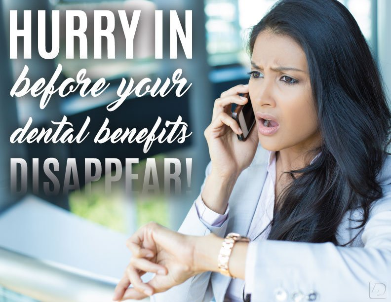 Hurry In Before Dental benefits Disappear!